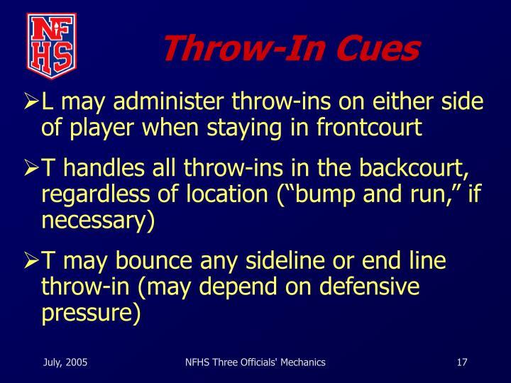 Throw-In Cues