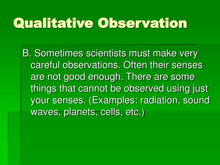 Qualitative Observation