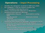 operations input processing
