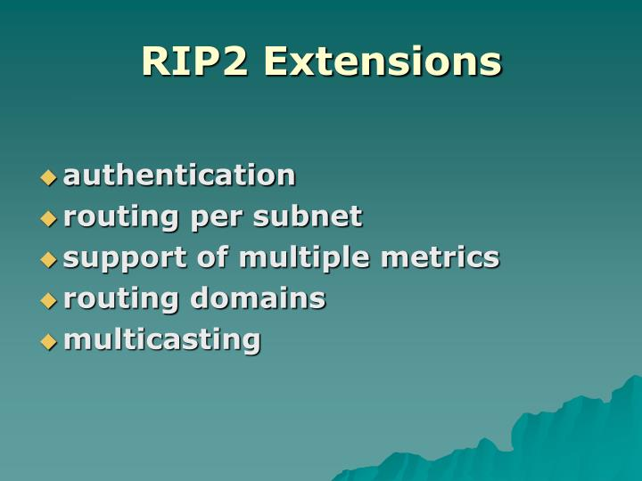 RIP2 Extensions