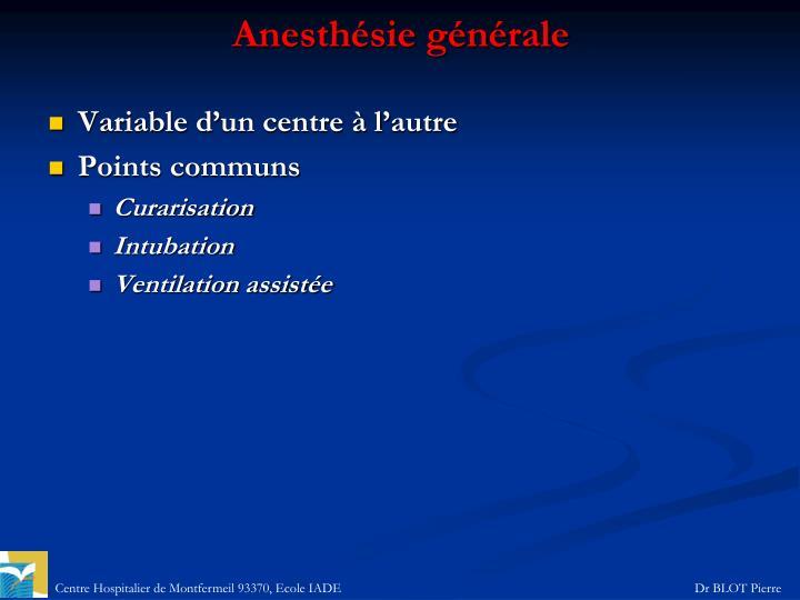 Anesthésie générale