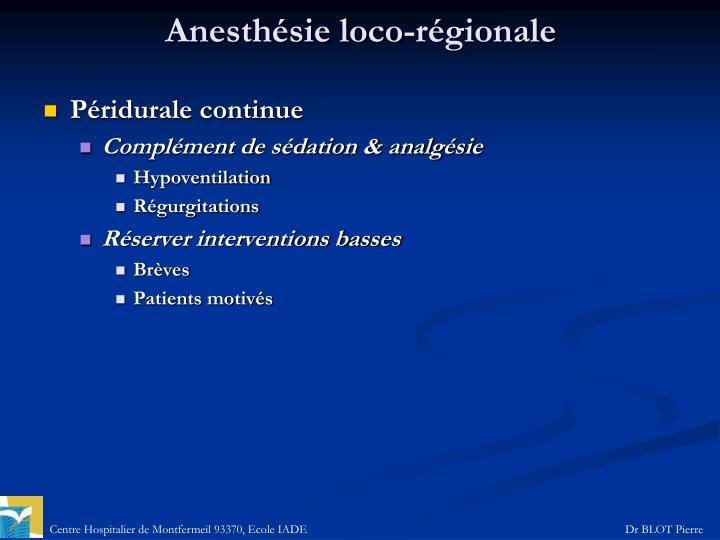 Anesthésie loco-régionale