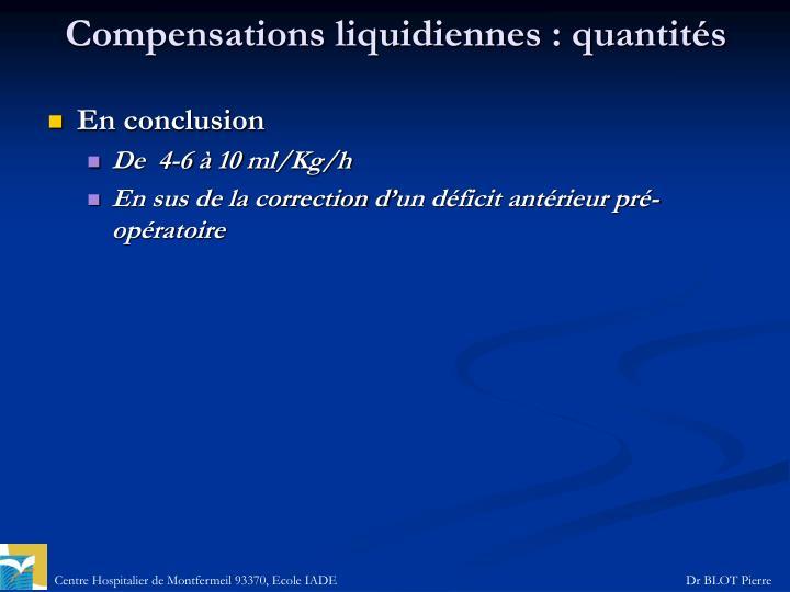 Compensations liquidiennes: quantités