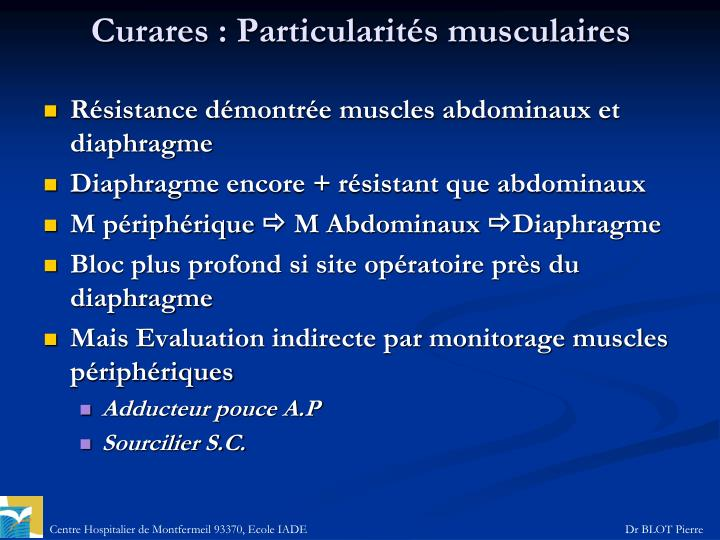Curares: Particularités musculaires