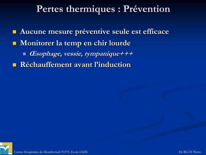 Pertes thermiques: Prévention