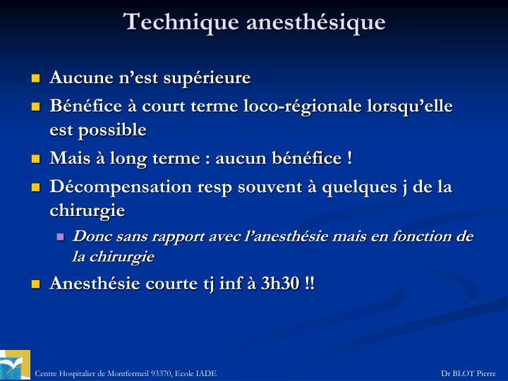 Technique anesthésique