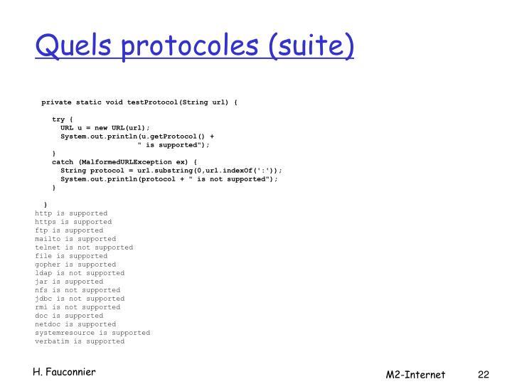Quels protocoles (suite)