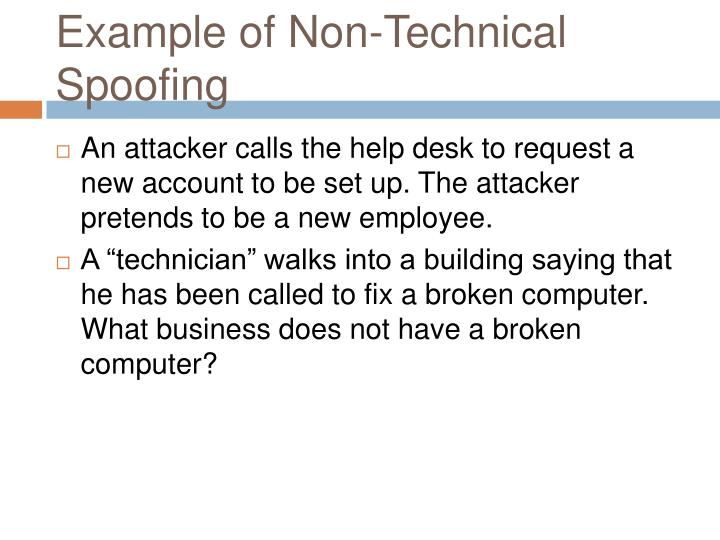 Example of Non-Technical Spoofing