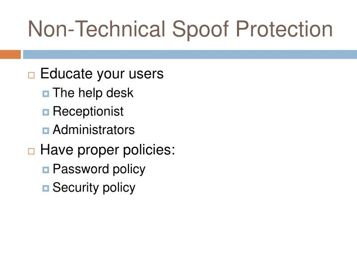 Non-Technical Spoof Protection