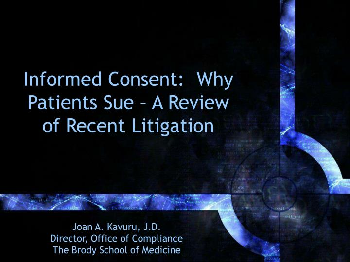 Informed consent why patients sue a review of recent litigation