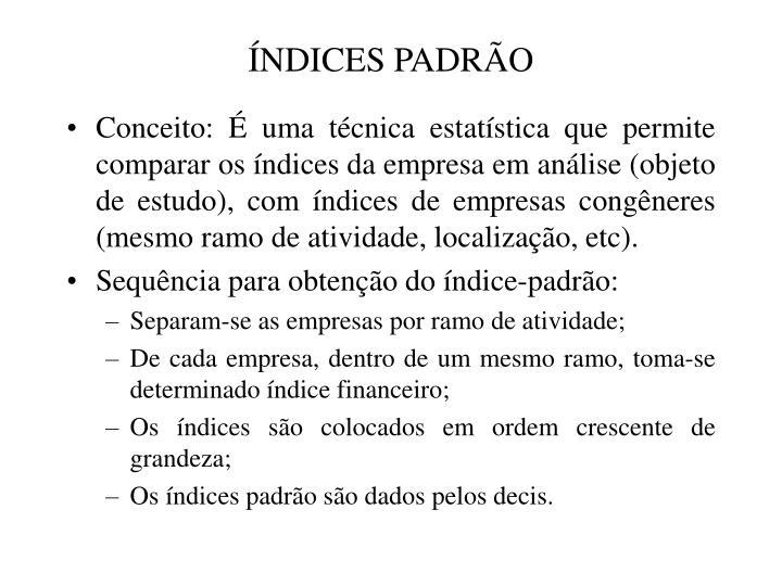 ÍNDICES PADRÃO