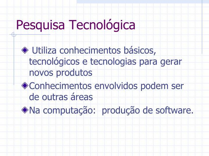 Pesquisa Tecnológica