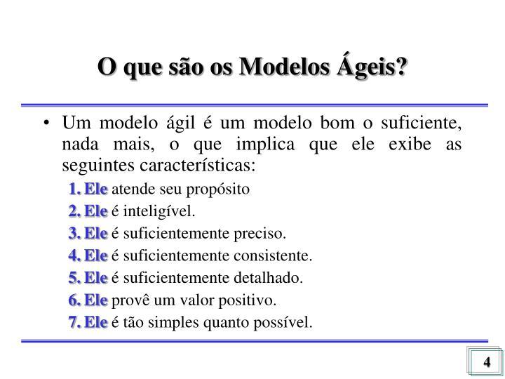 O que são os Modelos Ágeis?