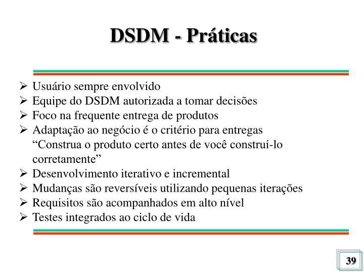 DSDM - Práticas