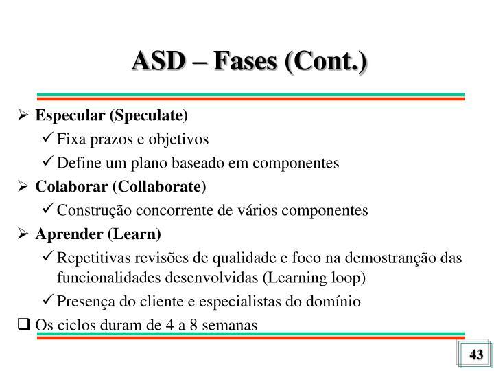 ASD – Fases (Cont.)