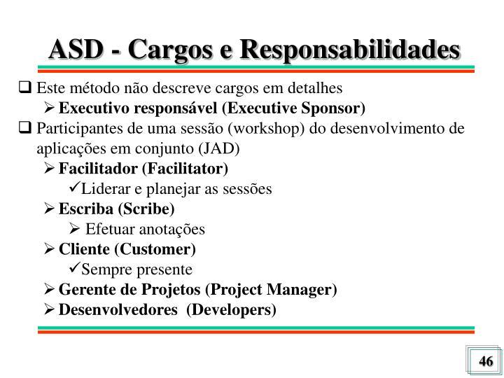 ASD - Cargos e Responsabilidades