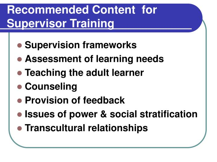 Recommended Content  for Supervisor Training
