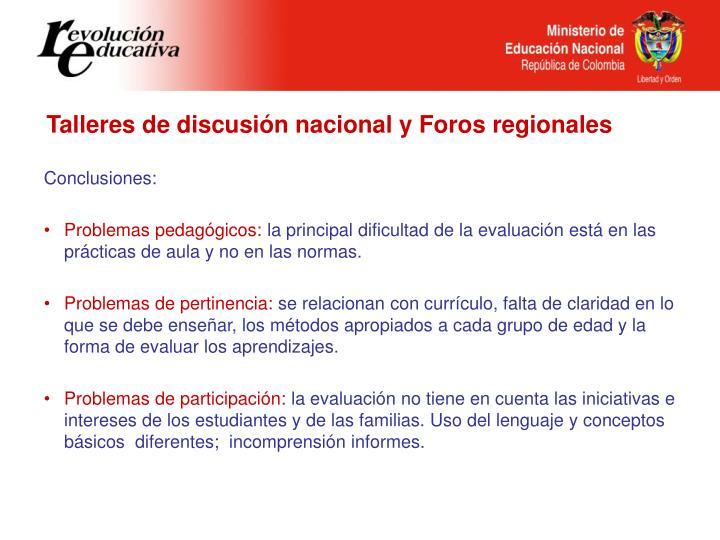 Talleres de discusión nacional y Foros regionales