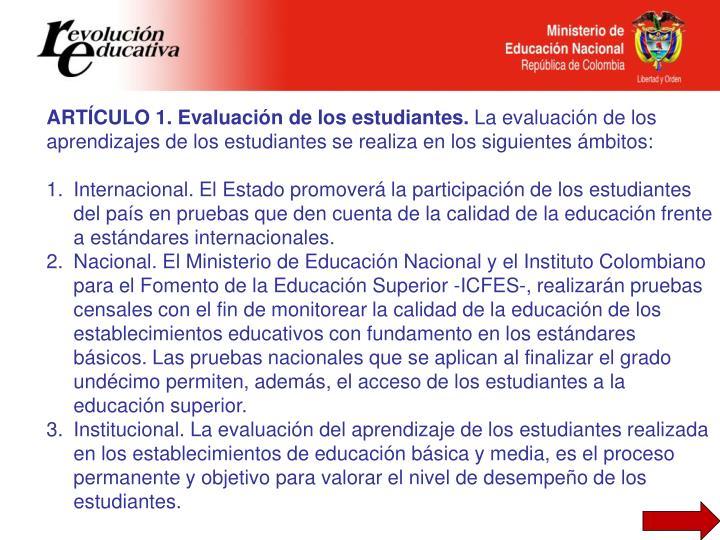 ARTÍCULO 1. Evaluación de los estudiantes.