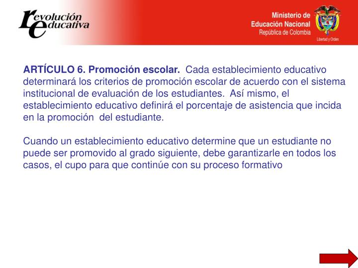 ARTÍCULO 6. Promoción escolar.