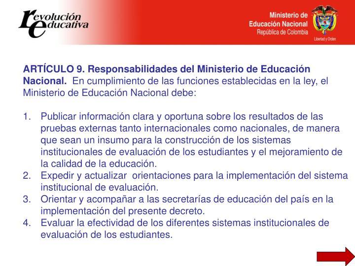 ARTÍCULO 9. Responsabilidades del Ministerio de Educación Nacional.
