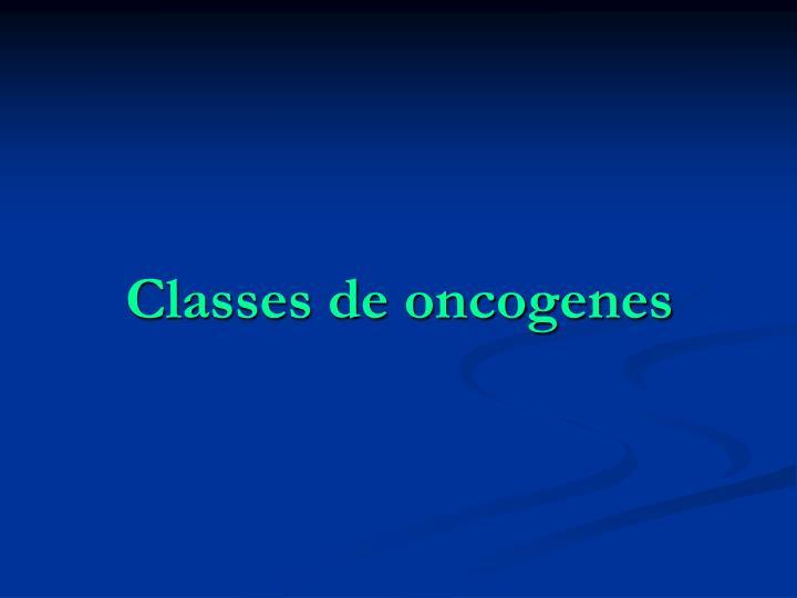 Classes de oncogenes