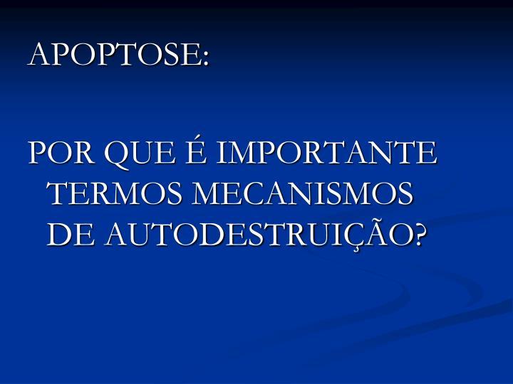 APOPTOSE: