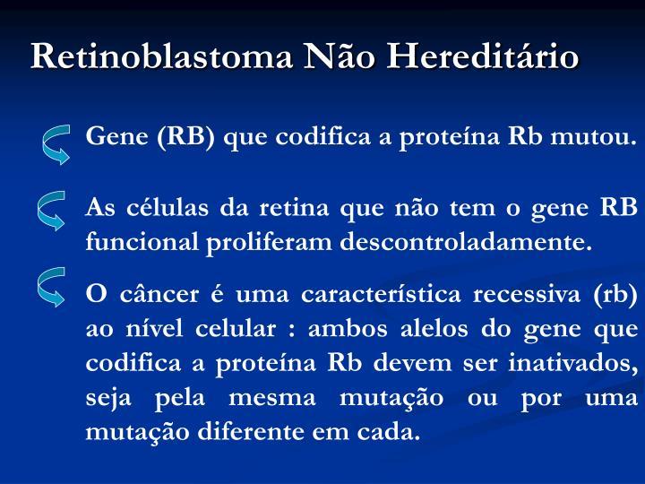 Retinoblastoma Não Hereditário