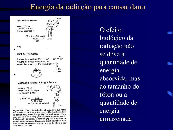 Energia da radiação para causar dano