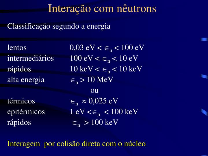 Interação com nêutrons