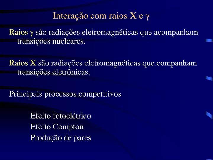 Interação com raios X e