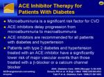 ace inhibitor therapy for patients with diabetes