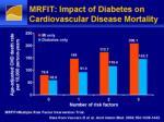 mrfit impact of diabetes on cardiovascular disease mortality