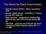 the need for early intervention