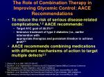 the role of combination therapy in improving glycemic control aace recommendations