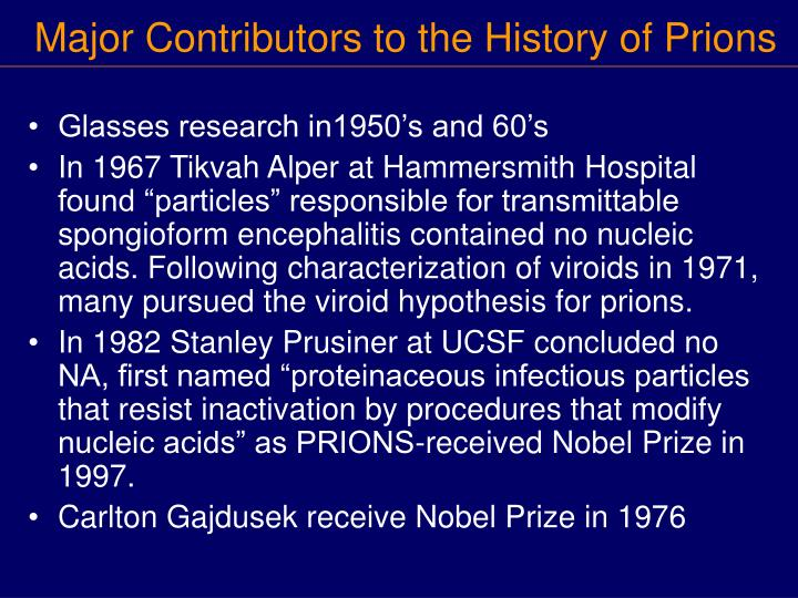 Major Contributors to the History of Prions