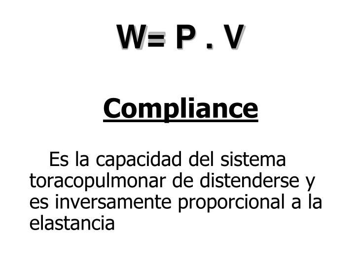 W= P . V