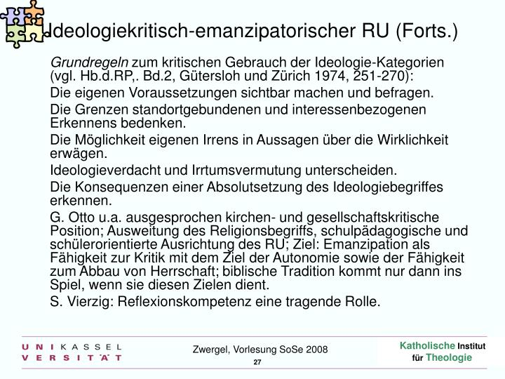 Ideologiekritisch-emanzipatorischer RU (Forts.)
