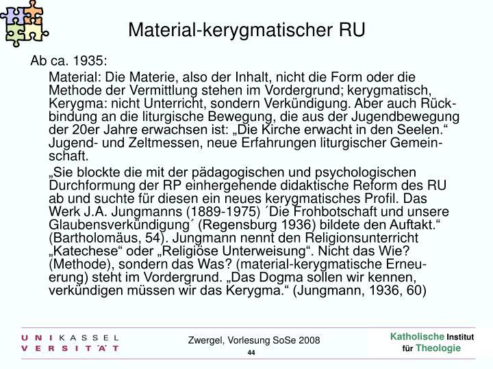 Material-kerygmatischer RU