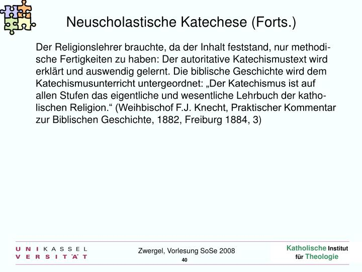 Neuscholastische Katechese (Forts.)