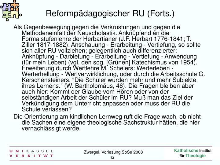 Reformpädagogischer RU (Forts.)
