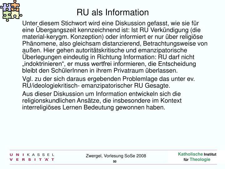 RU als Information