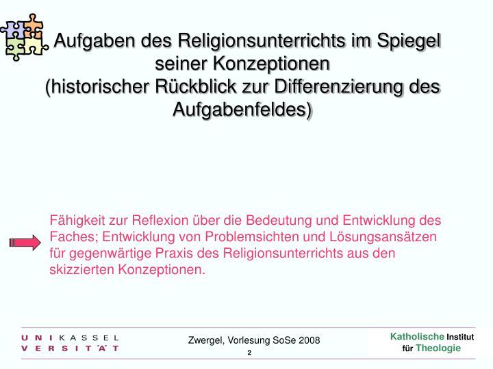 Aufgaben des Religionsunterrichts im Spiegel seiner Konzeptionen