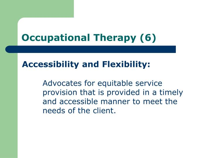 Accessibility and Flexibility: