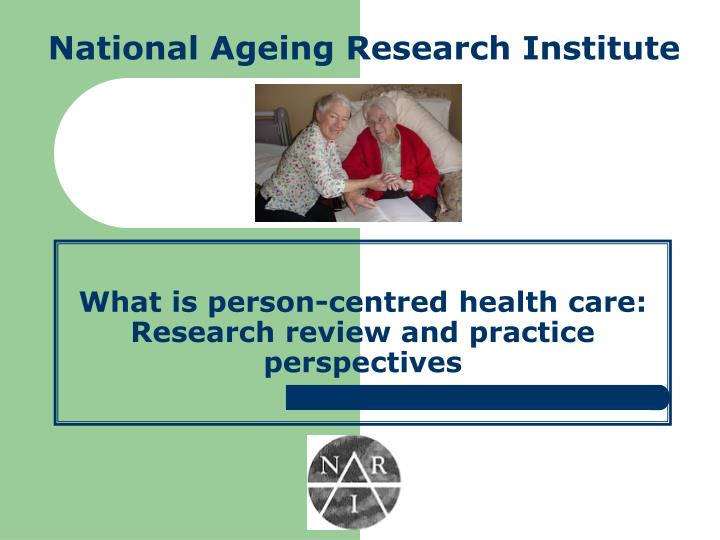 What is person centred health care research review and practice perspectives
