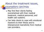 about the treatment issues counselors can may