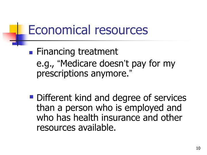 Economical resources