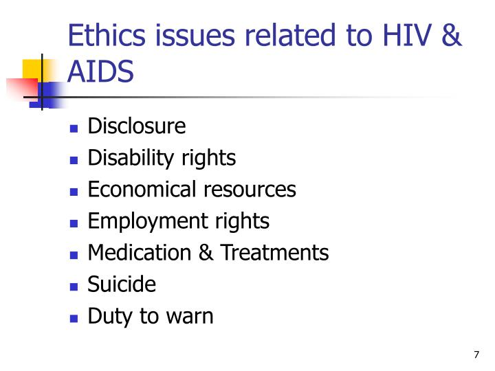 Ethics issues related to HIV & AIDS