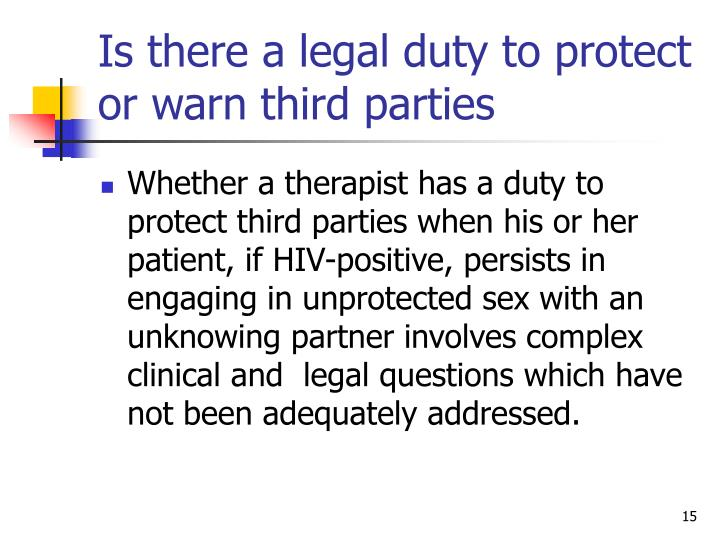 Is there a legal duty to protect or warn third parties