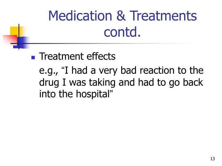 Medication & Treatments   contd.